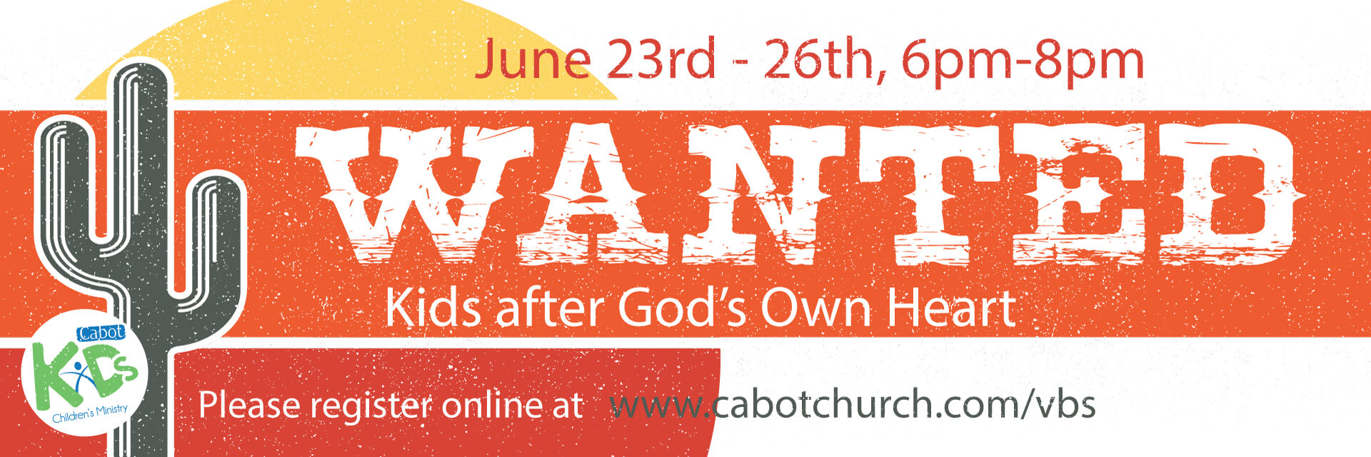 Cabot Church of Christ Vacation Bible School | June 23rd-26th 6pm-8pm Click Here for more information